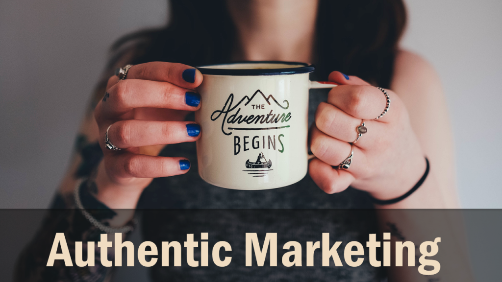 Authentic Marketing, attract